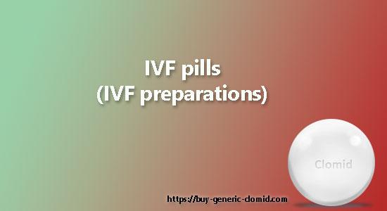 IVF pills