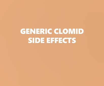 Generic Clomid side effects